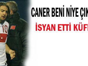 CANER BENİ NİYE ÇIKARDINIZ KÜFRETTİ!