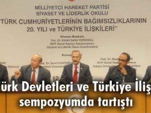 MHP, Türk Devletleri ve Türkiye İlişkileri'ni sempozyumda tartıştı