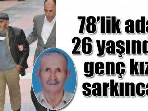 78'LİK ADAM 26 YAŞINDAKİ GENÇ KIZA SARKINCA...