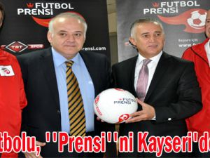 Türk Futbolu, ''Prensi''ni Kayseri'de arıyor