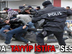 """VAN'DA """"TAYYİP İSTİFA"""" SESLERİ"""