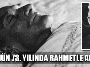 Ölümünün 73. yılında Atatürk'ü anıyoruz