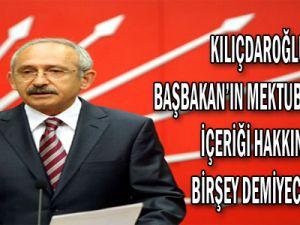 Kılıçdaroğlu: Başbakan'ın Mektubunu Aldım, İçeriği Hakkında Birşey Demeyeceğim