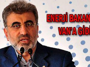 Enerji Bakanı Yıldız, Van'a Gidiyor