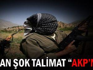 PKK'dan şok talimat: AKP'nin...