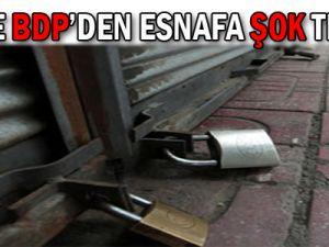 PKK ve BDP'den esnafa ŞOK tehdit!