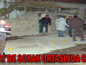 KAYSERİ'DE SOKAK ORTASINDA CİNAYET