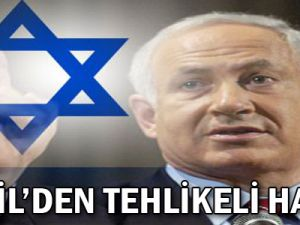 İsrail'den Tehlikeli Hamle