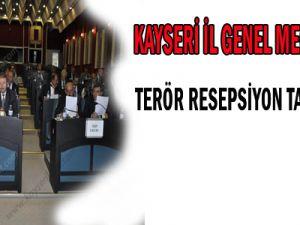 KAYSERİ İL GENEL MECLİSİ TERÖR RESEPSİYON TARTIŞMASI