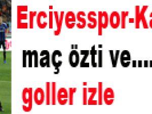 Kayseri Erciyesspor Kayserispor maç özeti ve goller-izle