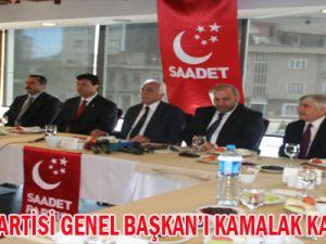SAADET PARTİSİ GENEL BAŞAKAN'I KAMALAK KAYSERİ'DE
