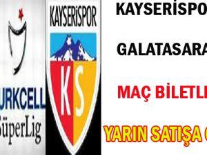 Kayserispor-Galatasaray Maçı Biletleri Satışa Çıkıyor