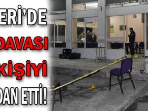 Kayseri'de Kan Davası Bir Kişiyi Canından Etti...!