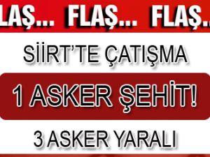 Siirt'te Çatışma! '1 asker şehit, 3 asker yaralı'