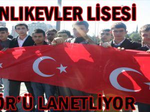 """""""AYDINLIKEVLERLİSESİ TERÖR'Ü LANETLİYOR"""""""