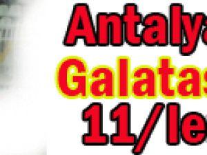 Antalya'nın konuğu Galatasaray