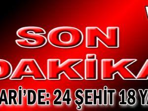 Hakkari'de 24 Şehit 18 Yaralı-VİDEO
