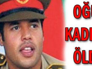 Oğul Kaddafi Öldü