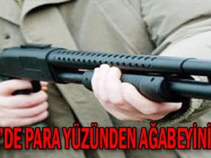 KAYSERİ'DE PARA YÜZÜNDEN AĞABEYİNİ VURDU!
