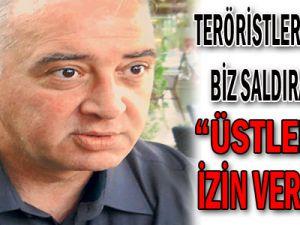 """TERÖRİSTLERDEN ÖNCE BİZ SALDIRACAKTIK """"ÜSTLERİMİZ İZİN VERMEDİ"""""""