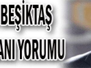 Şota'dan Beşiktaş deplasmanı yorumu