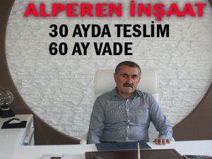 ALPEREN İNŞAAT   30 AYDA TESLİM        60 AY VADE