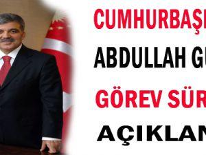 CUMHURBAŞKANI ABDULLAH GÜL&#39ÜN GÖREV SÜRESİ AÇIKLANDI