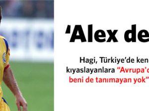 Hagi: Alex de kim?