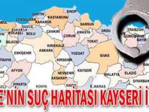 TÜRKİYE&#39DE EN ÇOK SUÇ İŞLENEN İL KAYSERİ İLK 8 &#39DE