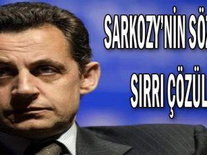 Sarkozy&#39nin sözlerinin sırrı çözüldü