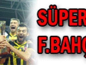 Süper Kupa F.Bahçe&#39nin!