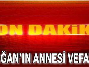 Erdoğan&#39ın annesi vefat etti