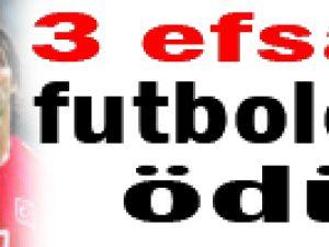 3 EFSANE FUTBOLCUYA ÖDÜL