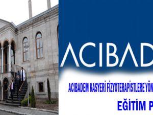 ACIBADEM KAYSERİ FİZYOTERAPİSTLERE EĞİTİM
