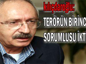 Kılıçdaroğlu: Terörün birinci sorumlusu iktidardır