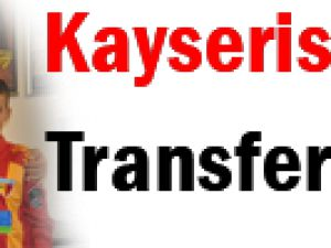 Kayserisporumuz'un Minik Transferi