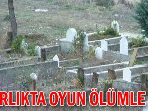 Mezarlıkta Oyun Ölümle bitti!