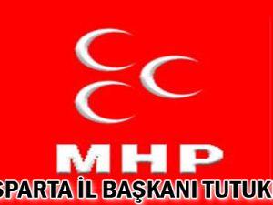 MHP Isparta İl Başkanı tutuklandı