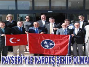 AMERİKA KAYSERİ&#39YLE KARDEŞ ŞEHİR OLMAK İSTİYOR