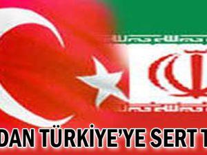 İRAN&#39DAN TÜRKİYE&#39YE SERT TEPKİ!