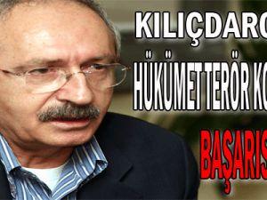 Kılıçdaroğlu: Hükümet terör konusunda başarısız oldu