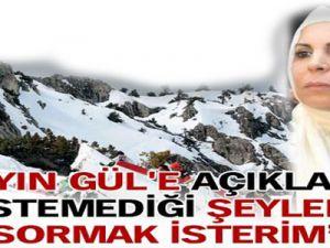 Musin Yazıcıoğlu&#39nun Eşi Sayın Gül&#39e Sormak İsterim