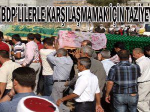 Acılı baba, BDP&#39lilerle karşılaşmamak için taziyeyi terk etti