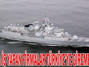 Rumlarla iş yapan firmalar Türkiye&#39ye giremeyecek