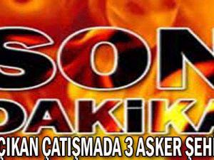 SON DAKİKA VAN&#39DA ÇIKAN ÇATIŞMADA 3 ASKER ŞEHİT OLDU