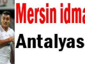 Mersin idmanyurdu Antalyaspor