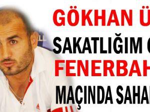 Kayserisporda Gökhan Ünal Fenerbahçe Maçına Hazırım