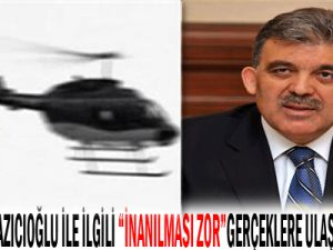 Gül,Muhsin yazıcıoğlu&#39yla ile ilgili inanılması zor önemli gerçeklere ulaştığını söyledi