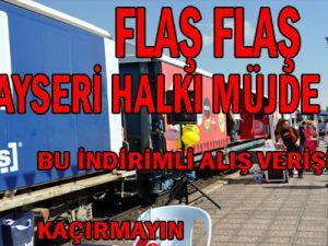FLAŞ FLAŞ KAYSERİ HALKI BU FIRSATLARI KAÇIRMAYIN!