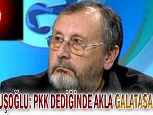 Ömer Çavuşoğlu: PKK Dediğinde Akla Galatasaray Gelir!